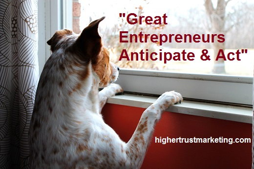 Entrepreneur Secret Weapons – Anticipation And Action