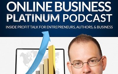 Online Business Platinum Podcast – Episode 35 – Starting Your Internet Business