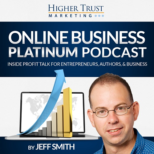 Online Business Platinum Podcast – Episode 31