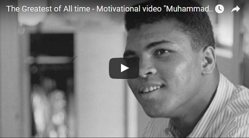 Muhammad Ali – Great Lesson Is Belief And Self-Confidence